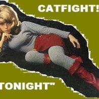 CATFIGHT!