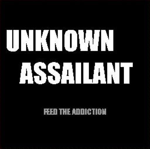 Unknown Assailant
