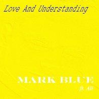 Love And Understanding (ft. Ali)