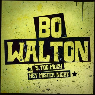 'S too much - Bo Walton - (c)Tabitha Records