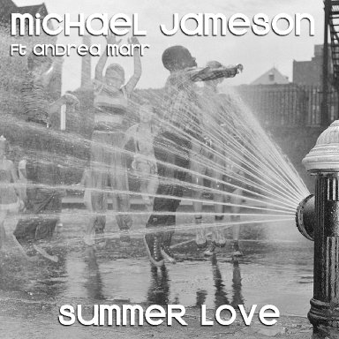 SUMMER LOVE ft Andrea Marr