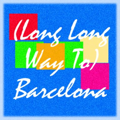 (Long Long Way To) Barcelona